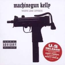 Machinegun Kelly - White Line Offside.jpg