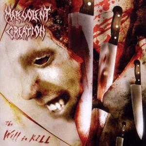 Malevolent Creation - The will to kill.jpg