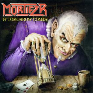 Mortifer - If Tomorrow comes.jpg