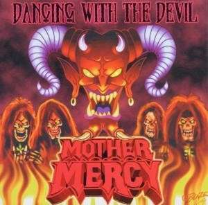 Mother Mercy - Dancing with the Devil.jpg