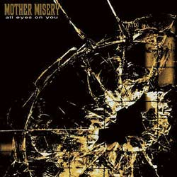 Mother Misery - All eyes on you.jpg