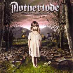 Motherlode - Tomorrow never comes.jpg