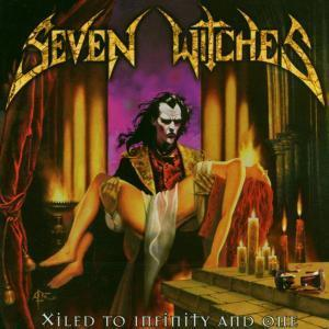 Seven Witches - Xiled To Infinity And One.jpg