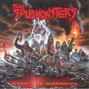 The Spudmonsters - Stop the Madness.jpg