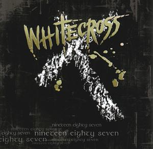 Whitecross - Nineteen Eighty Seven.jpg